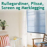 Rullegardiner, Plissé, Screen og Mørklegging
